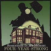 Somewhere in My Memory by Four Year Strong
