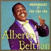 Merengues y Cha, Cha, Cha by Alberto Beltran