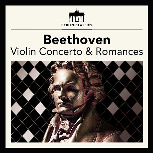 Beethoven: Violin Concerto & Romances by Gewandhausorchester Leipzig