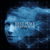Best Pure Deephouse by Various Artists