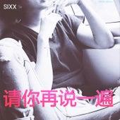 Say It Again by Sixx