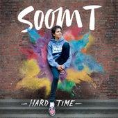 Hard Time - Single by Soom T