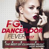 Dancefloor Fever 2017 (by FG) von Various Artists