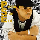 Passion Saint-Eloi, vol.1 by Various Artists