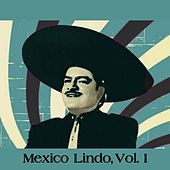 Mexico Lindo, Vol. I by Various Artists