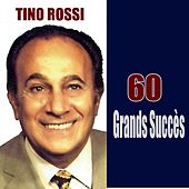 60 Grands Succès by Tino Rossi