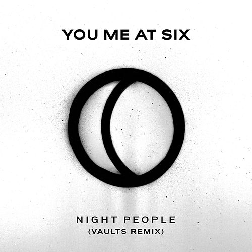 Night People (Vaults Remix) by You Me At Six