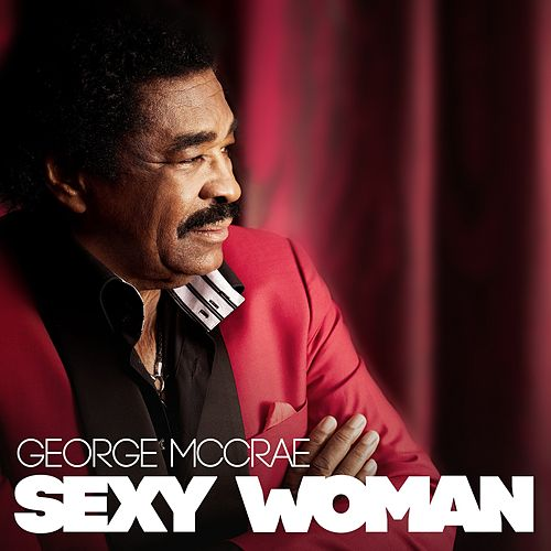 Sexy Woman by George McCrae