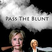 Pass The Blunt by Honkfro