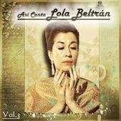 Así Canta Lola Beltrán, Vol. 3 by Lola Beltran