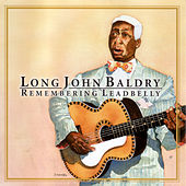 Remembering Leadbelly by Long John Baldry