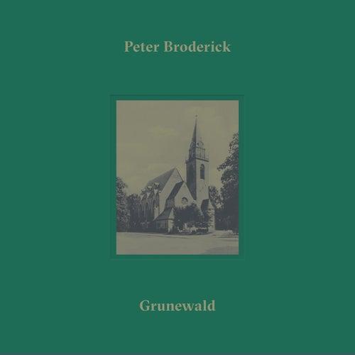 Grunewald by Peter Broderick