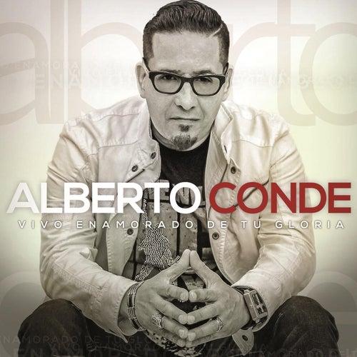 Vivo Enamorado de Tu Gloria by Alberto Conde