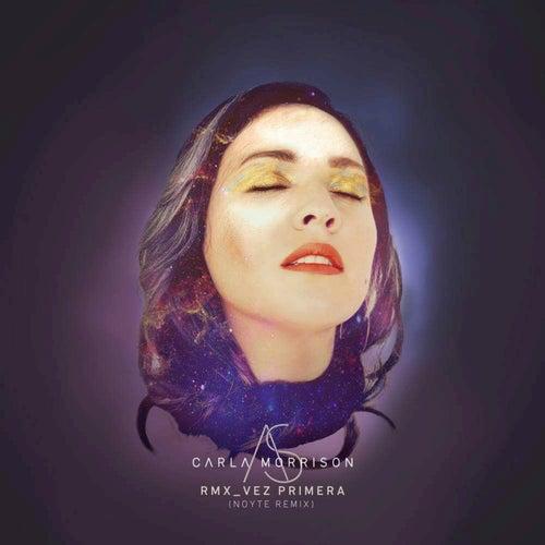 Vez Primera by Carla Morrison