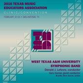 2016 Texas Music Educators Association (TMEA): West Texas A&M University Symphonic Band [Live] by Various Artists