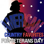 American Country Favorites for Veterans Day by Various Artists