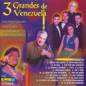 3 Grandes de Venezuela by Various Artists