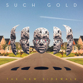 The New Sidewalk by Such Gold