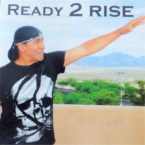 Ready 2 Rise by Leon Patillo