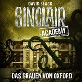Sinclair Academy, Folge 5: Das Grauen von Oxford by John Sinclair
