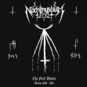 The First Attacks - Demos 2000-2001 by Nachtmystium
