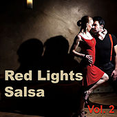 Red Lights Salsa, Vol. 2 by Various Artists