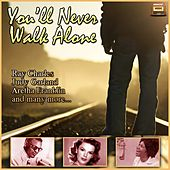 You'll Never Walk Alone von Various Artists