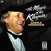 Magic of the Klezmer by Giora Feidman