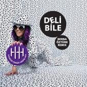 Deli Bile (Berna Öztürk Remix) by Hande Yener
