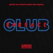 Never Say Never (Namatjira Extended Remix) by Armin Van Buuren