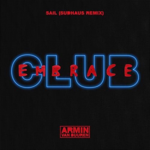 Sail (Sudhaus Extended Remix) by Armin Van Buuren