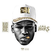 No Hooks by Lud Foe