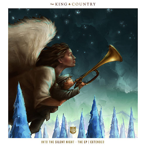 Into The Silent Night (Extended) by For King & Country