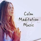 Calm Meditation Music by Deep Sleep Meditation