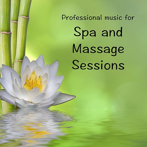 Spa and Massage Sessions by Massage Music