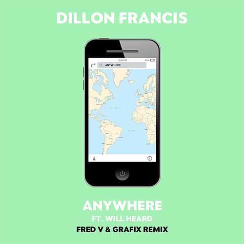 Anywhere (Fred V & Grafix Remix) by Dillon Francis