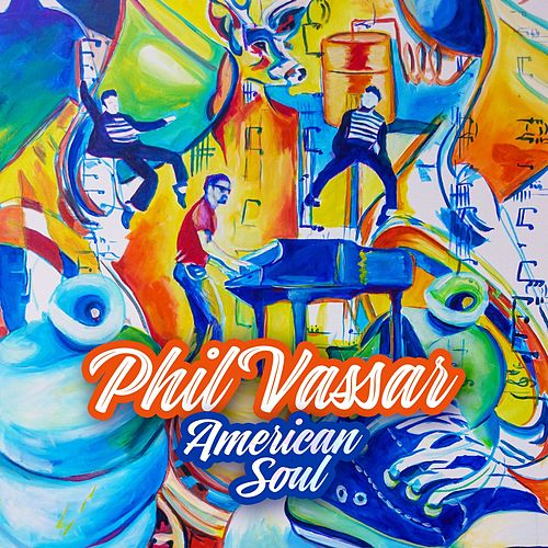 American Soul by Phil Vassar