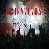 Mix en Vivo, Vol. 5 by Various Artists