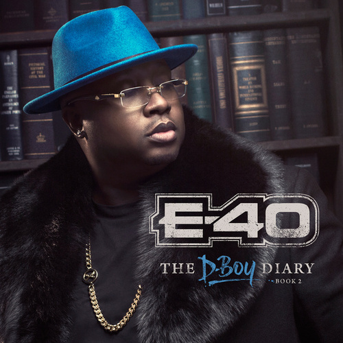 The D-Boy Diary: Book 2 by E-40