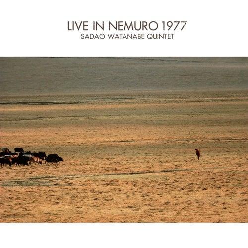 Live in Nemuro 1977 by Sadao Watanabe