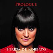 Prologue von Teresa De Roberto