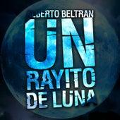 Rayito de Luna by Alberto Beltran