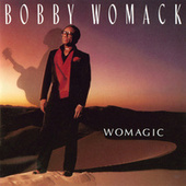 Womagic by Bobby Womack