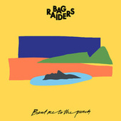 Beat Me To The Punch by Bag Raiders