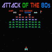 Attack Of The 80s! by Various Artists