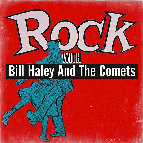 Rock with Bill Haley and The Comets by Bill Haley & the Comets