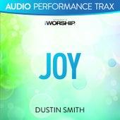 Joy (Audio Performance Trax) by Dustin Smith