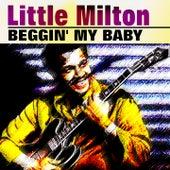 Beggin' My Baby von Little Milton