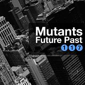 Future Past EP by Mutants