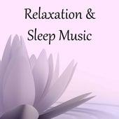Relaxation & Sleep Music by Deep Sleep Relaxation